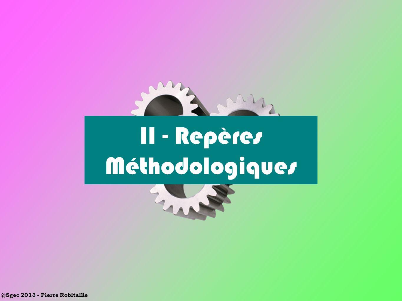 II - Repères Méthodologiques