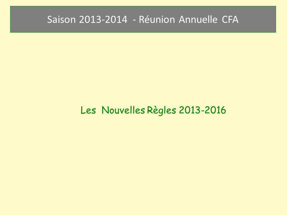 Les Nouvelles Règles 2013-2016