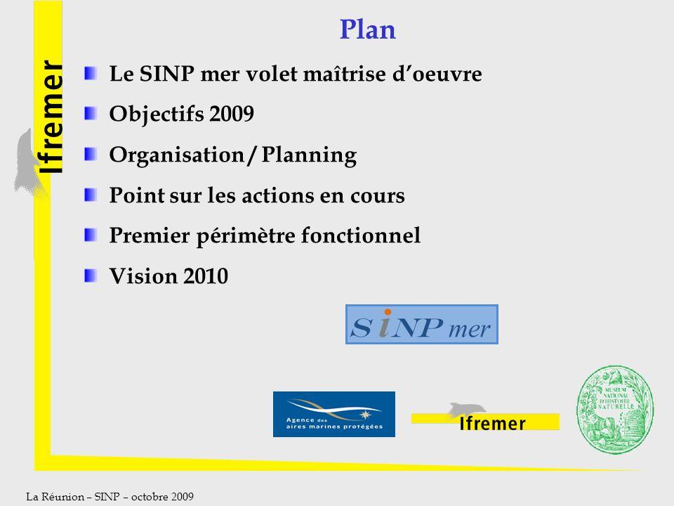 Plan Le SINP mer volet maîtrise d'oeuvre Objectifs 2009