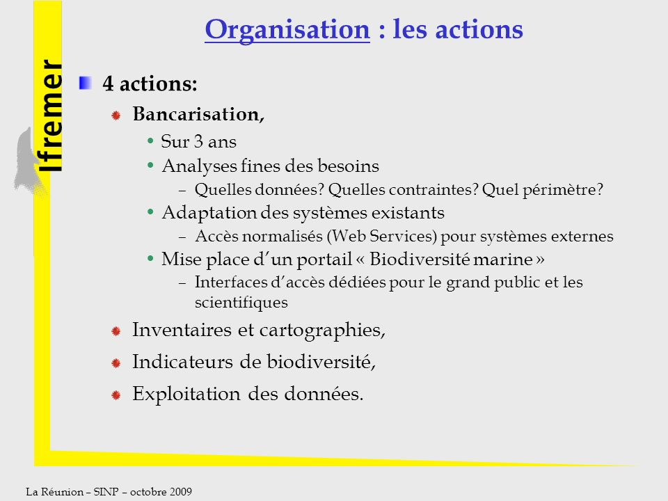 Organisation : les actions