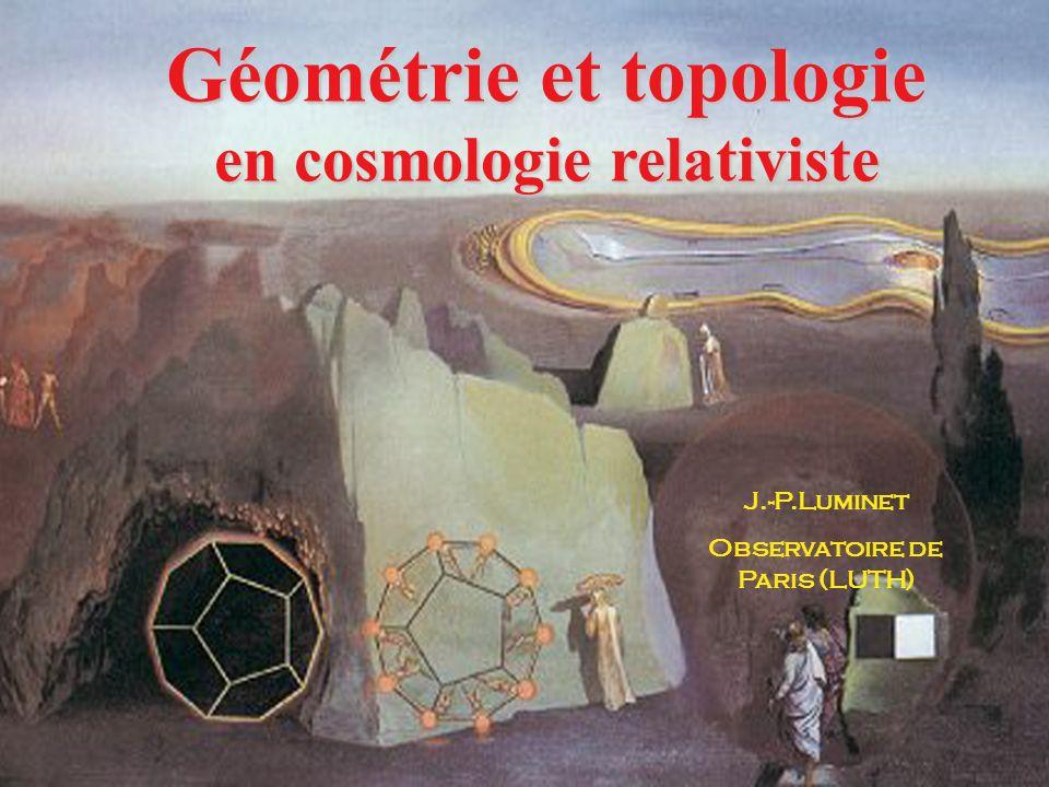 Géométrie et topologie en cosmologie relativiste