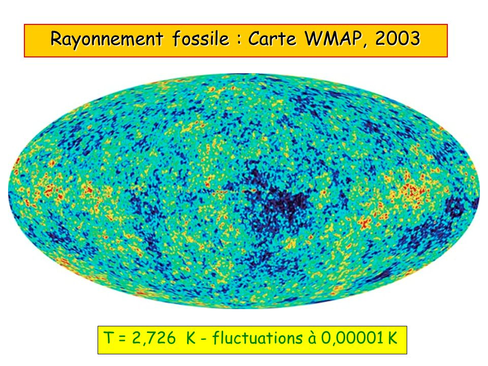 Rayonnement fossile : Carte WMAP, 2003