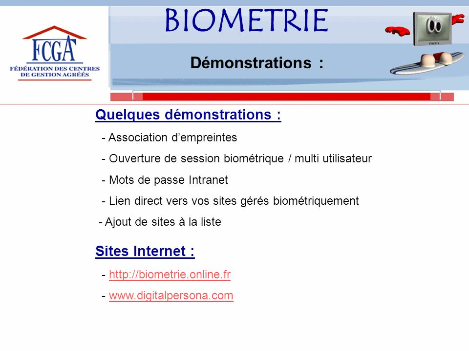 BIOMETRIE Démonstrations : Quelques démonstrations : Sites Internet :