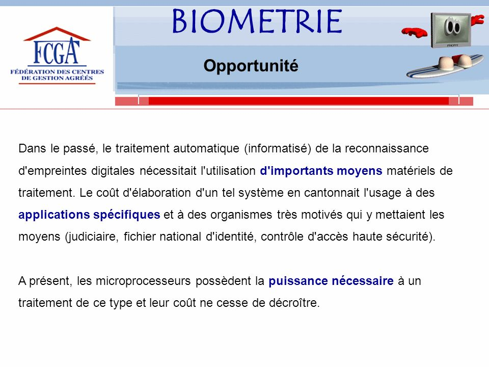 BIOMETRIE Opportunité