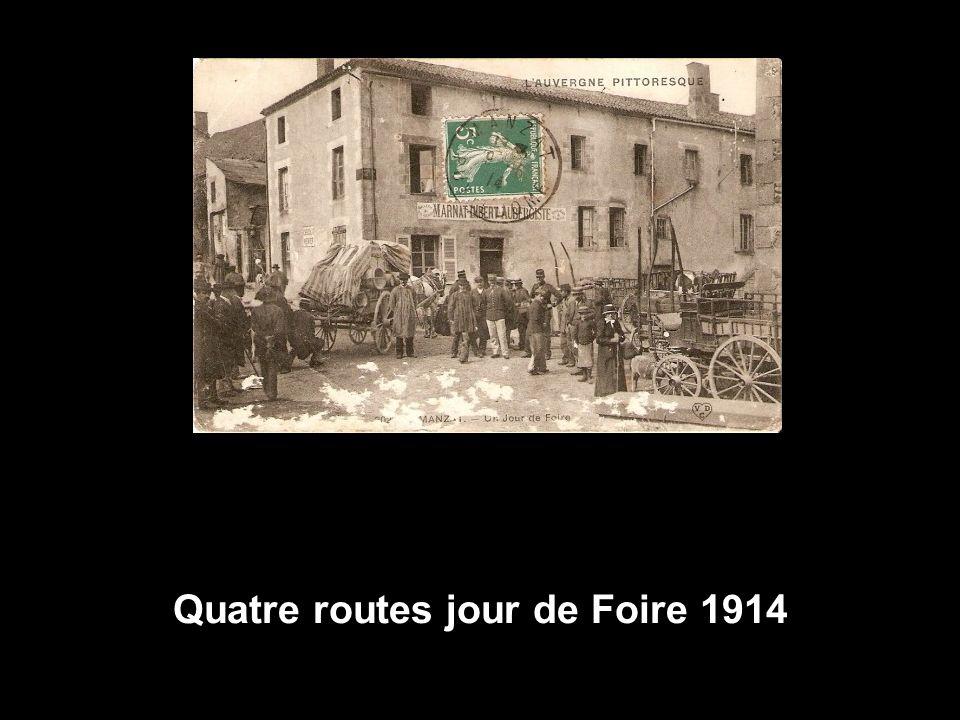 Quatre routes jour de Foire 1914