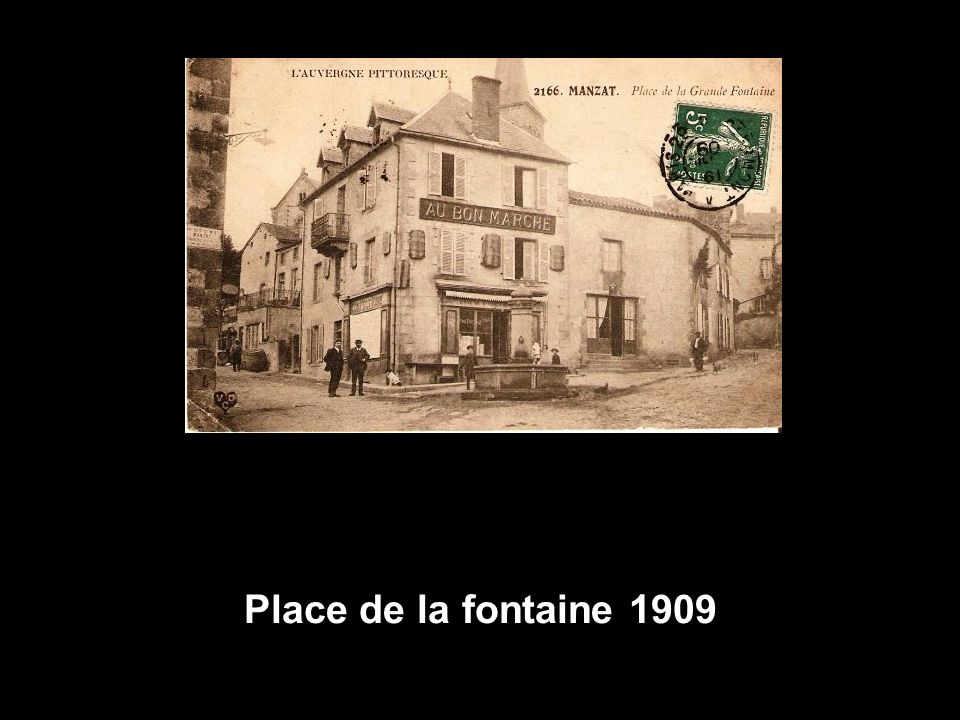 Place de la fontaine 1909
