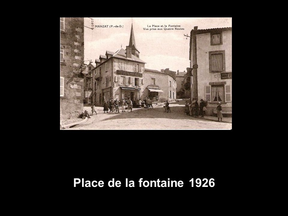 Place de la fontaine 1926