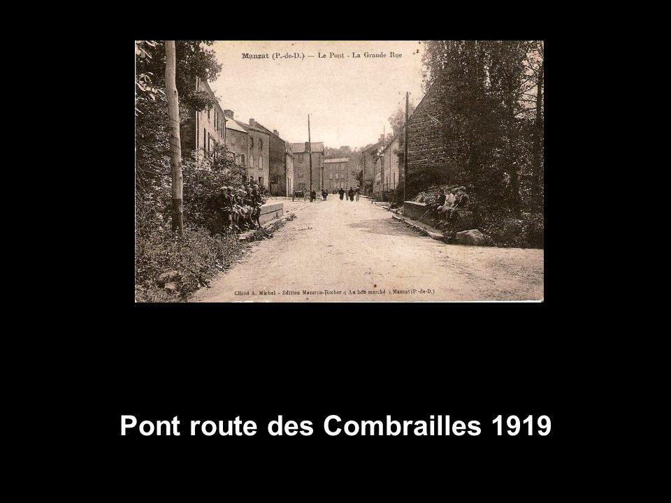 Pont route des Combrailles 1919