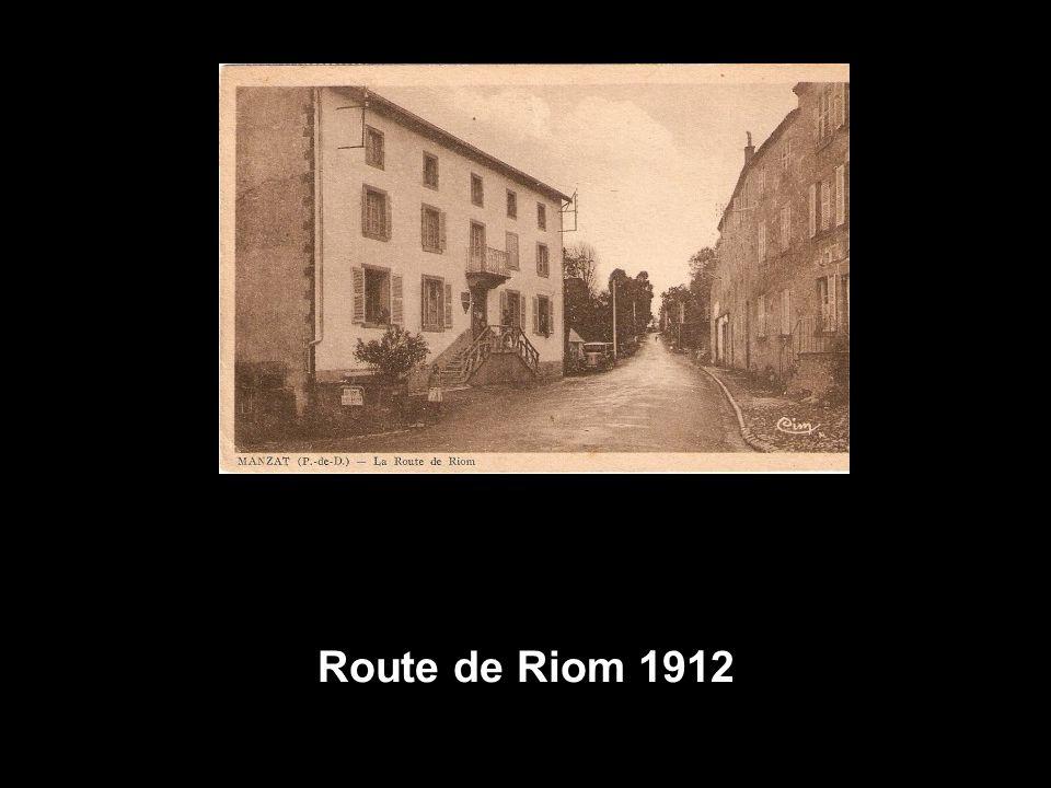 Route de Riom 1912