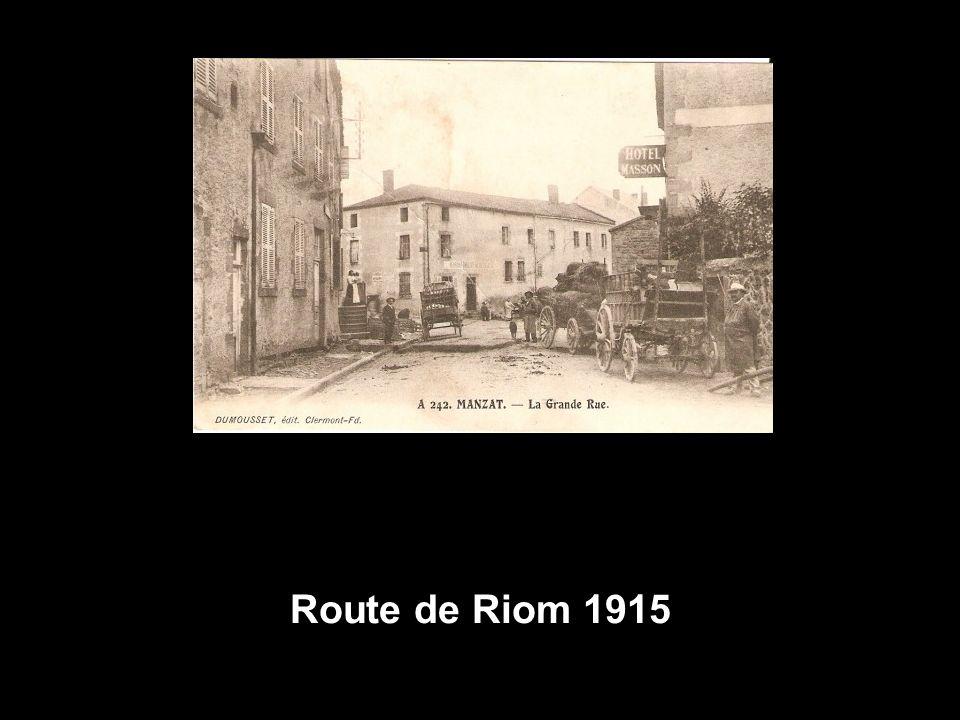 Route de Riom 1915