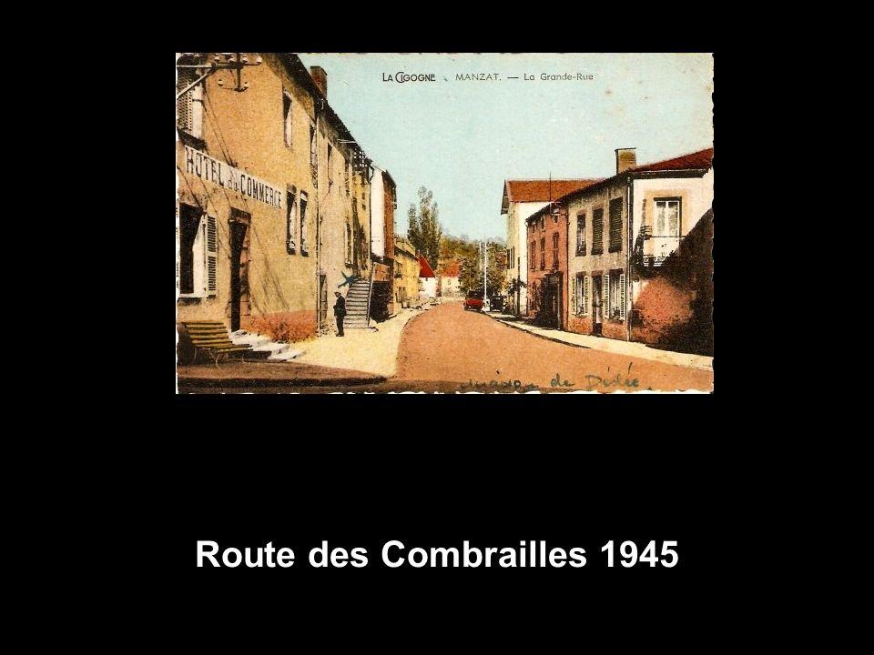 Route des Combrailles 1945