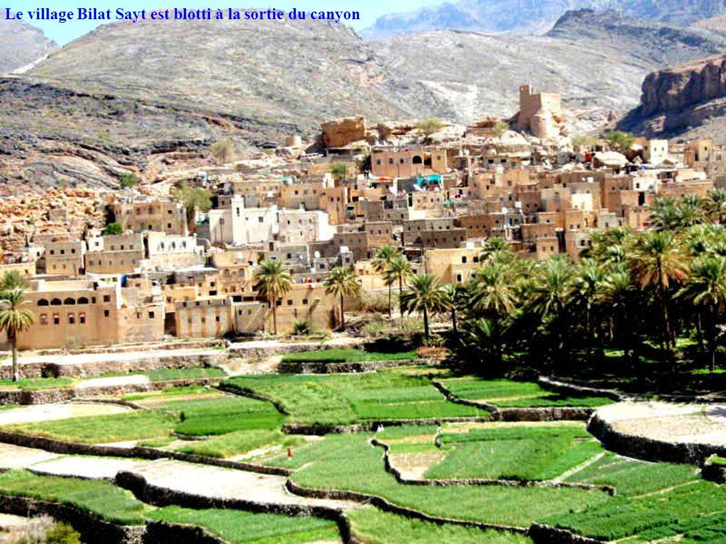 Le village Bilat Sayt est blotti à la sortie du canyon