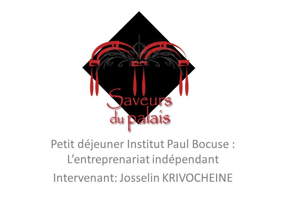 Petit déjeuner Institut Paul Bocuse : L'entreprenariat indépendant