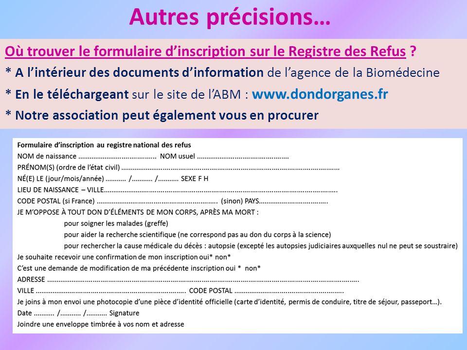 Autres précisions… Où trouver le formulaire d'inscription sur le Registre des Refus
