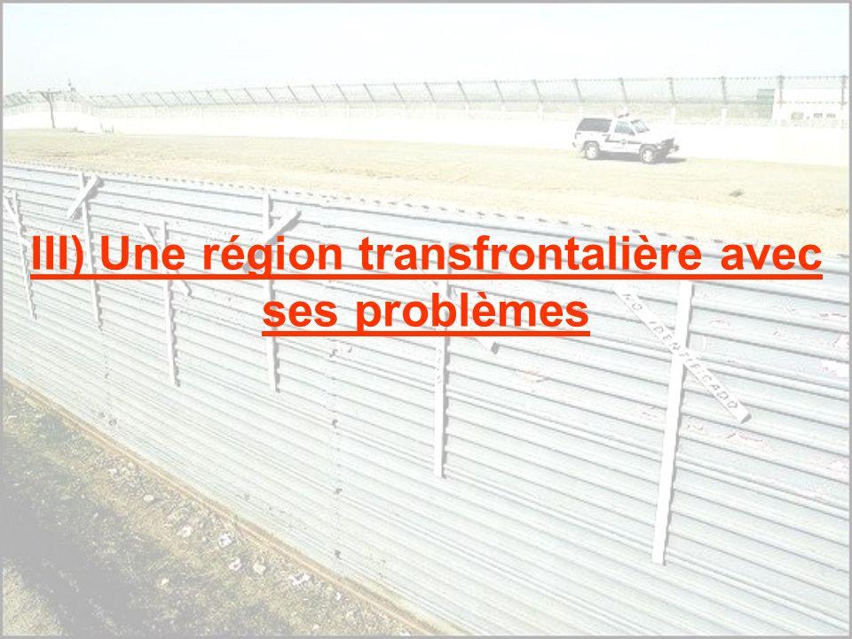 III) Une région transfrontalière avec ses problèmes