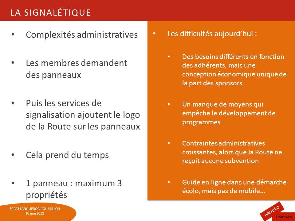 Complexités administratives Les membres demandent des panneaux