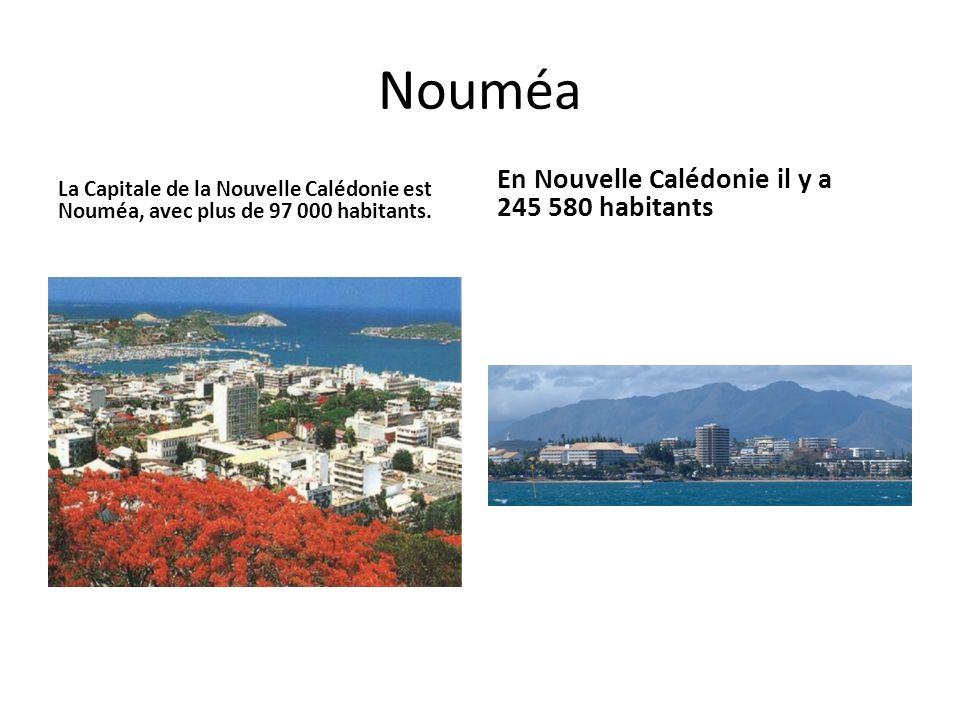 Nouméa En Nouvelle Calédonie il y a 245 580 habitants