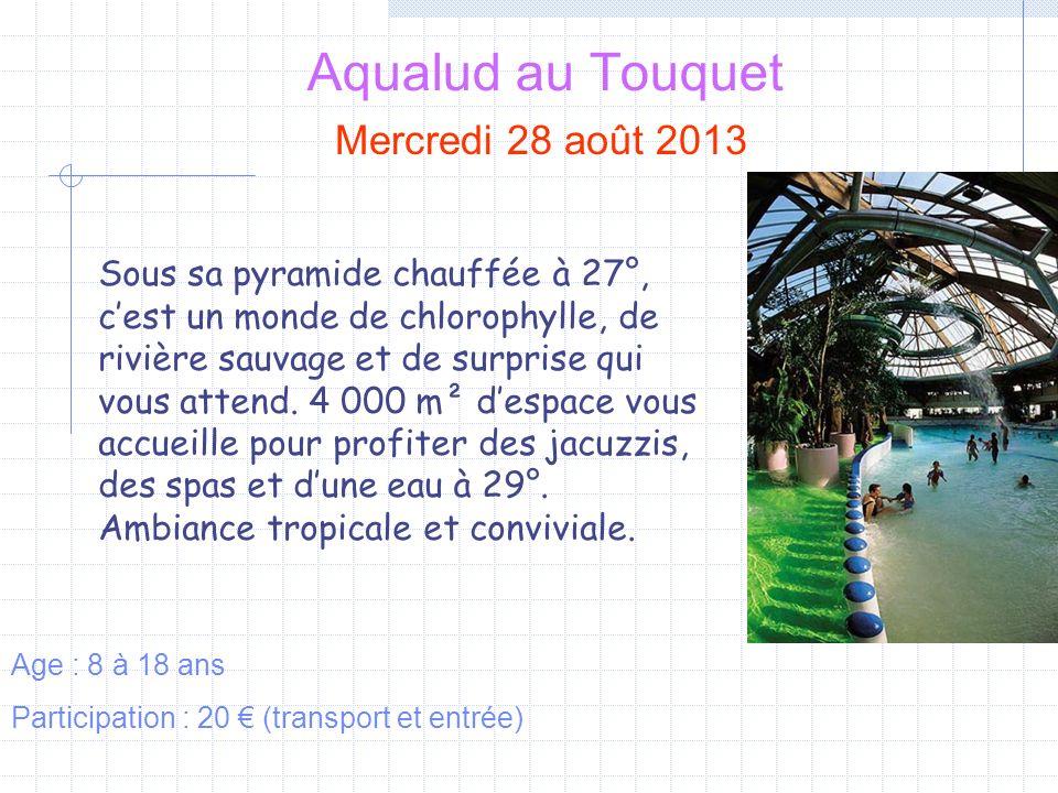 Aqualud au Touquet Mercredi 28 août 2013
