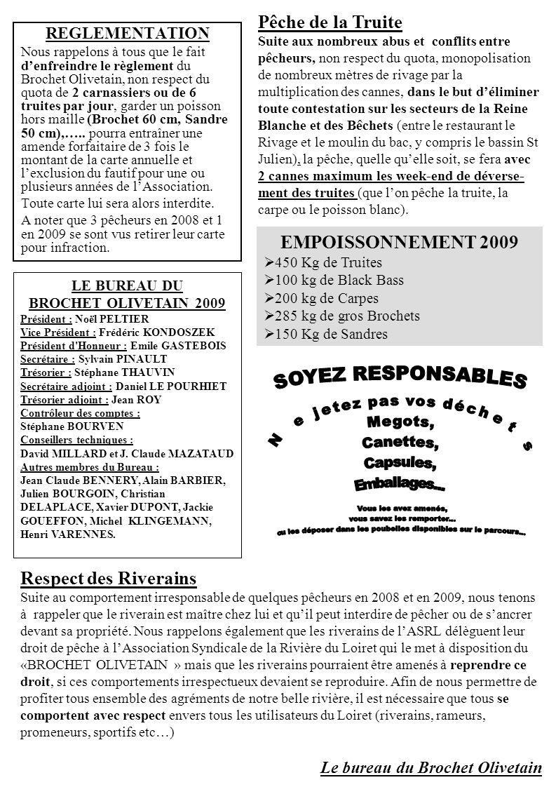 LE BUREAU DU BROCHET OLIVETAIN 2009