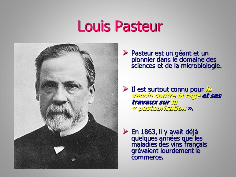 Louis Pasteur Pasteur est un géant et un pionnier dans le domaine des sciences et de la microbiologie.