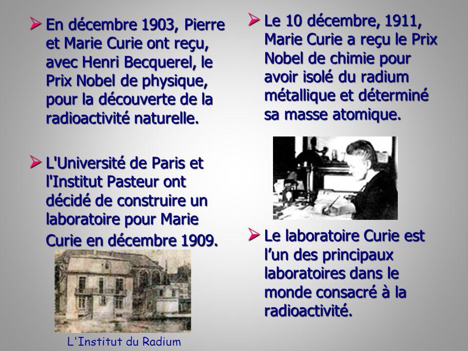 Le 10 décembre, 1911, Marie Curie a reçu le Prix Nobel de chimie pour avoir isolé du radium métallique et déterminé sa masse atomique.