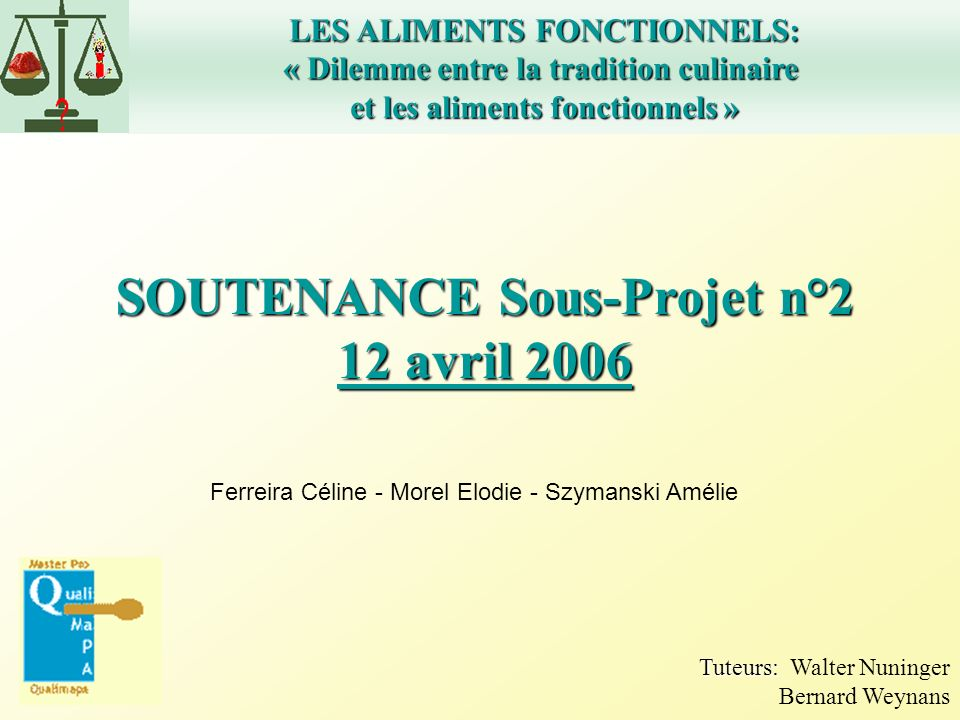 SOUTENANCE Sous-Projet n°2 12 avril 2006