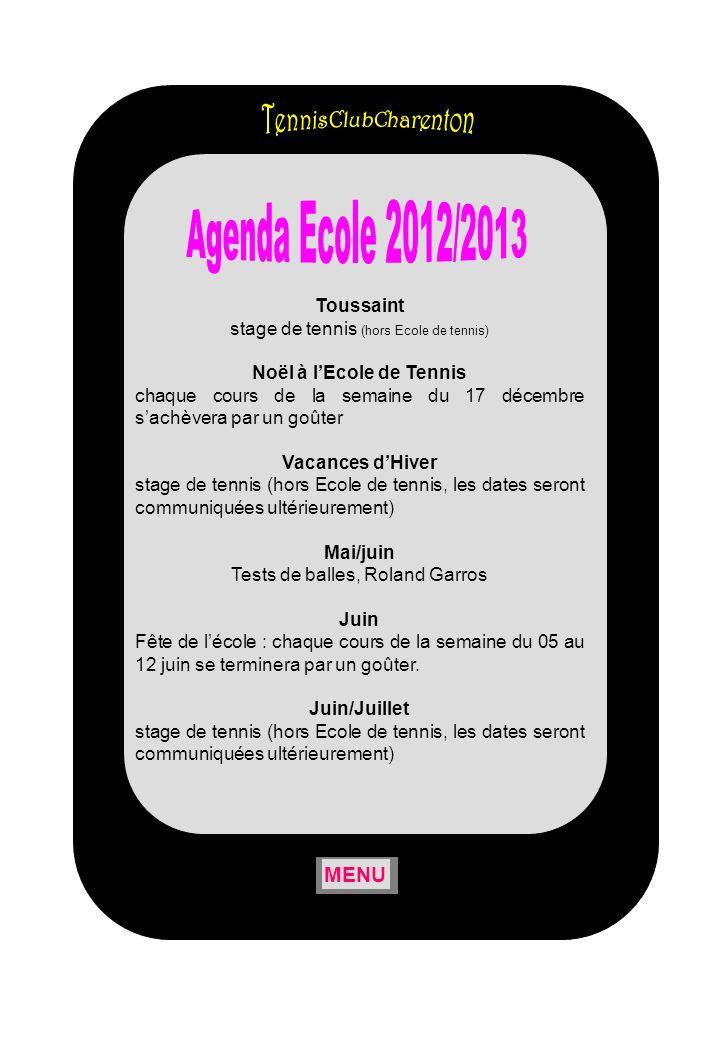Agenda Ecole 2012/2013 TennisClubCharenton MENU Toussaint