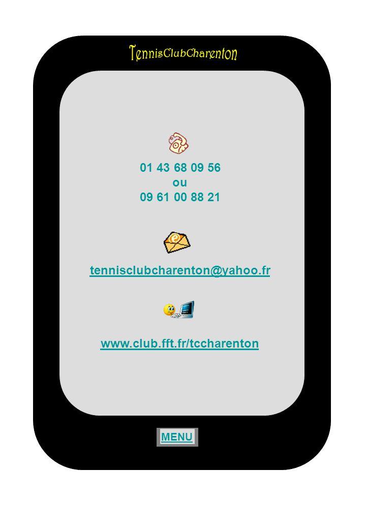TennisClubCharenton 01 43 68 09 56 ou 09 61 00 88 21