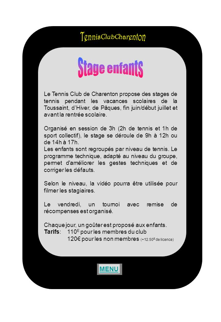 Stage enfants TennisClubCharenton MENU