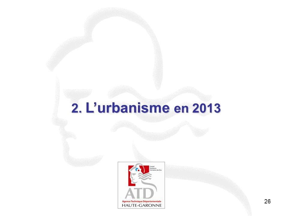 2. L'urbanisme en 2013 26 26