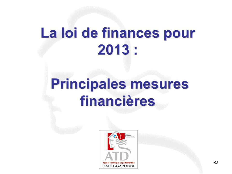 La loi de finances pour 2013 : Principales mesures financières