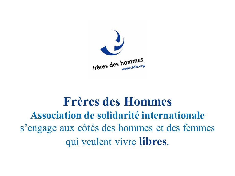 Frères des Hommes Association de solidarité internationale