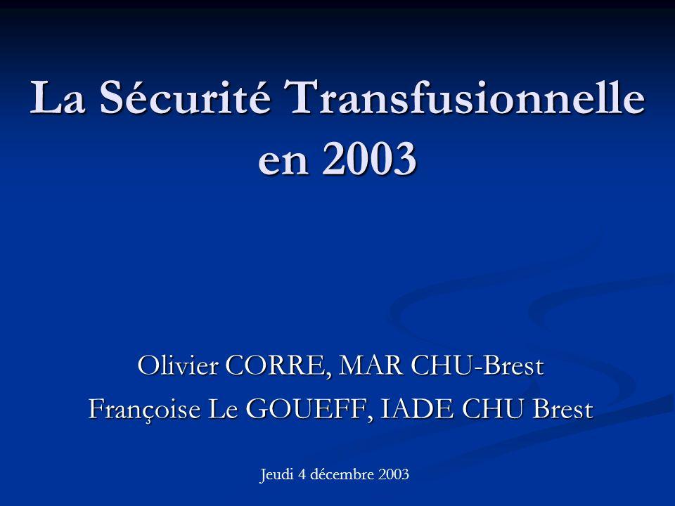 La Sécurité Transfusionnelle en 2003