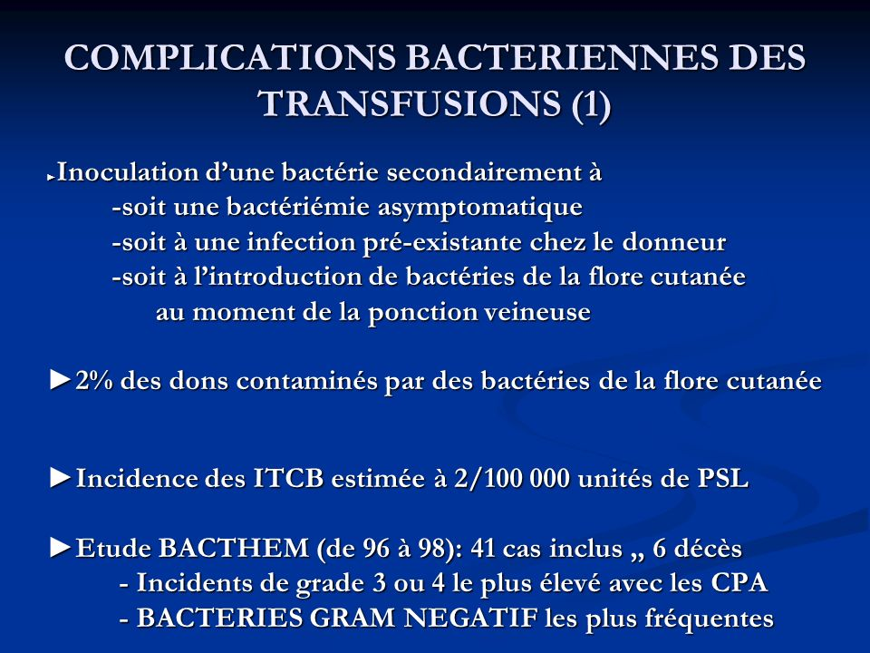 COMPLICATIONS BACTERIENNES DES TRANSFUSIONS (1)