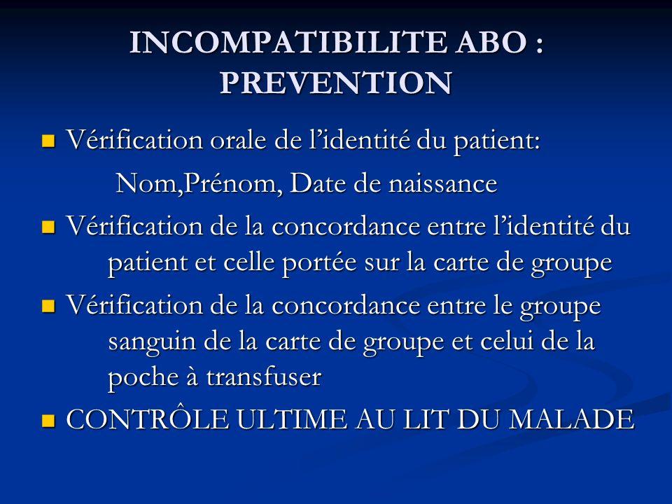 INCOMPATIBILITE ABO : PREVENTION
