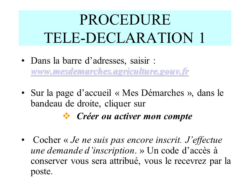 PROCEDURE TELE-DECLARATION 1