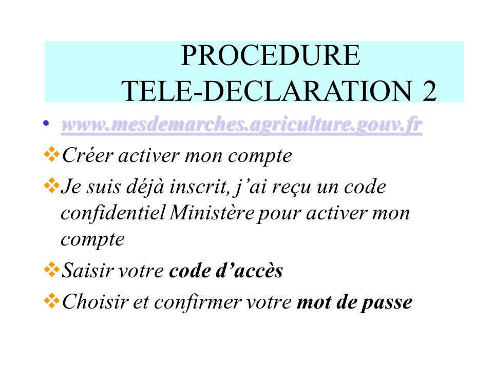 PROCEDURE TELE-DECLARATION 2
