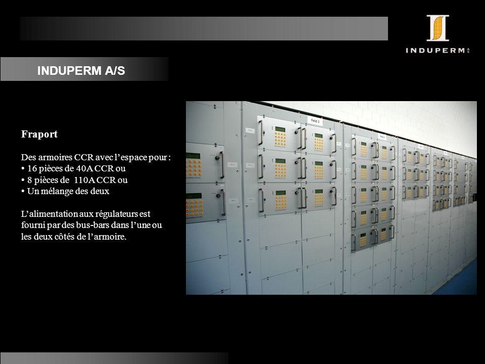 INDUPERM A/S Fraport Des armoires CCR avec l'espace pour :