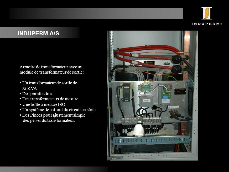 INDUPERM A/S Armoire de transformateur avec un module de transformateur de sortie: Un transformateur de sortie de.