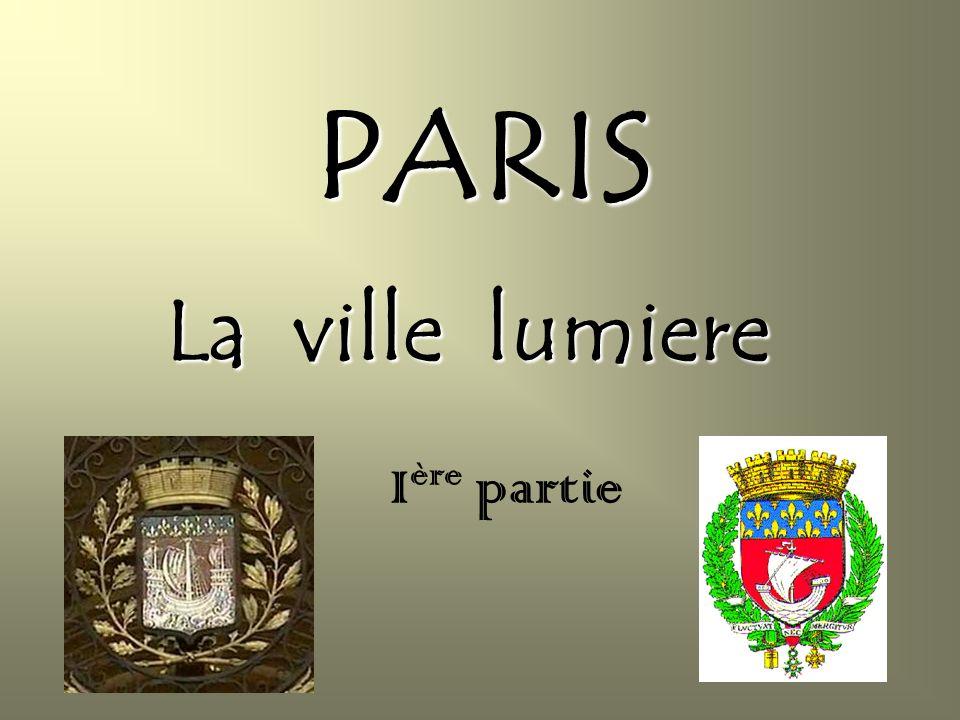 PARIS La ville lumiere Ière partie