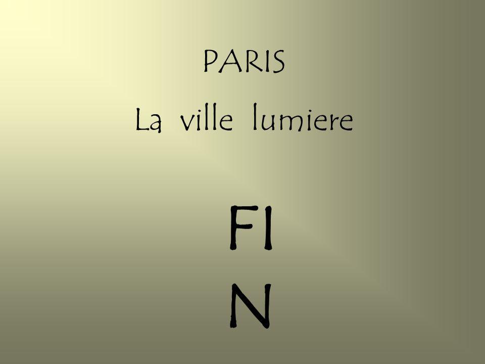 PARIS La ville lumiere FIN 1ère partie