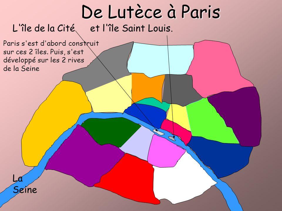De Lutèce à Paris L île de la Cité et l île Saint Louis. La Seine
