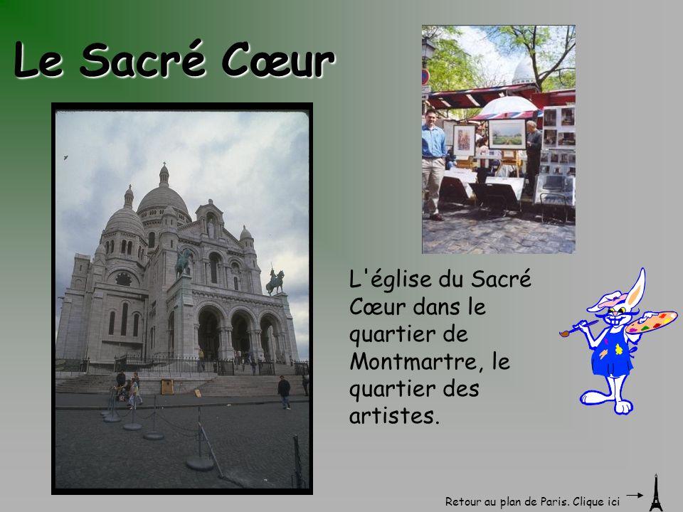 Le Sacré Cœur L église du Sacré Cœur dans le quartier de Montmartre, le quartier des artistes.