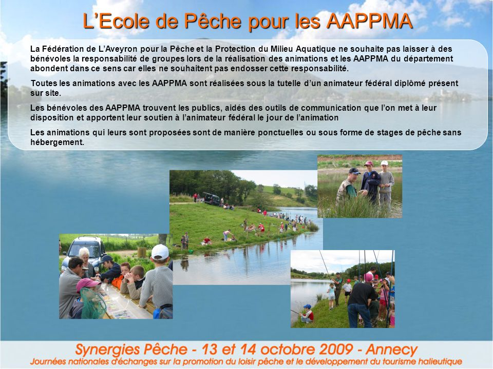 L'Ecole de Pêche pour les AAPPMA