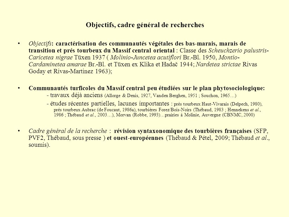 Objectifs, cadre général de recherches