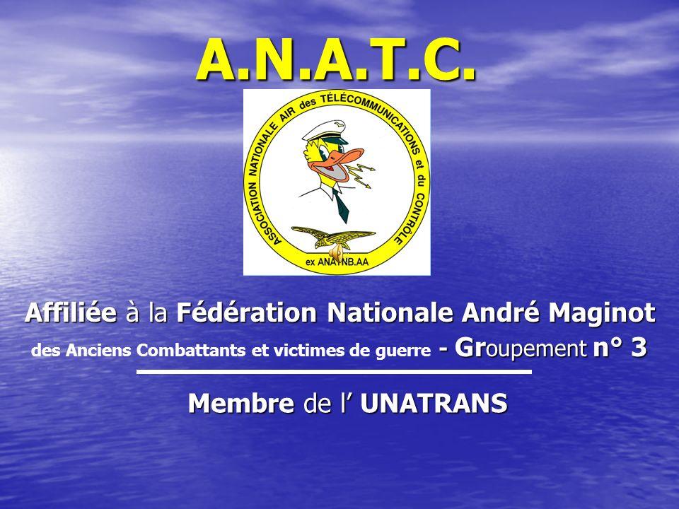 A.N.A.T.C. Affiliée à la Fédération Nationale André Maginot