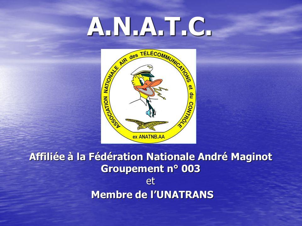 Affiliée à la Fédération Nationale André Maginot