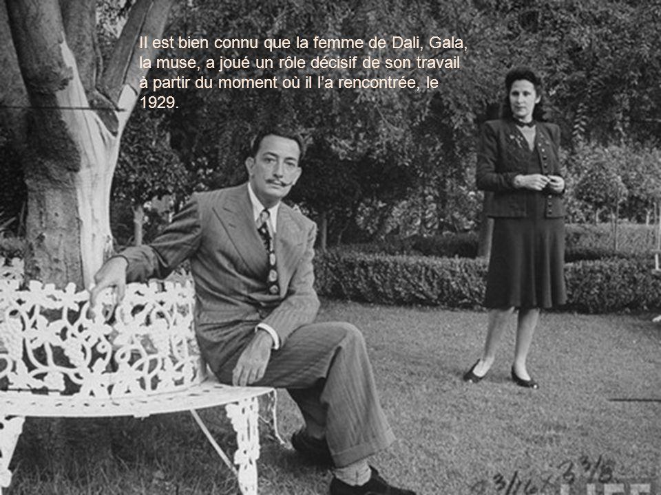 Il est bien connu que la femme de Dali, Gala, la muse, a joué un rôle décisif de son travail à partir du moment où il l'a rencontrée, le 1929.