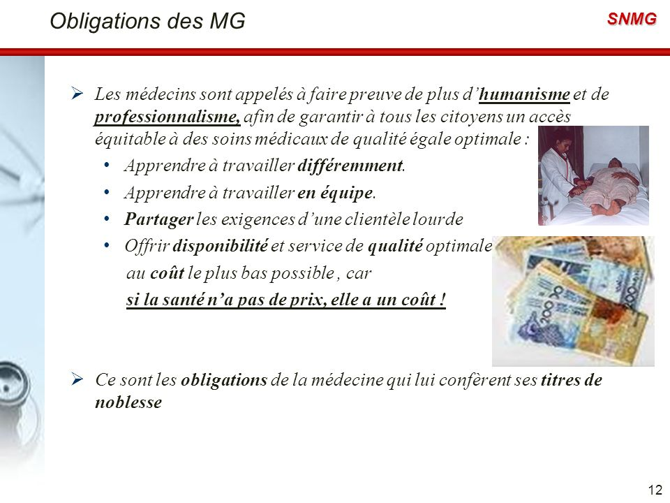 Obligations des MG
