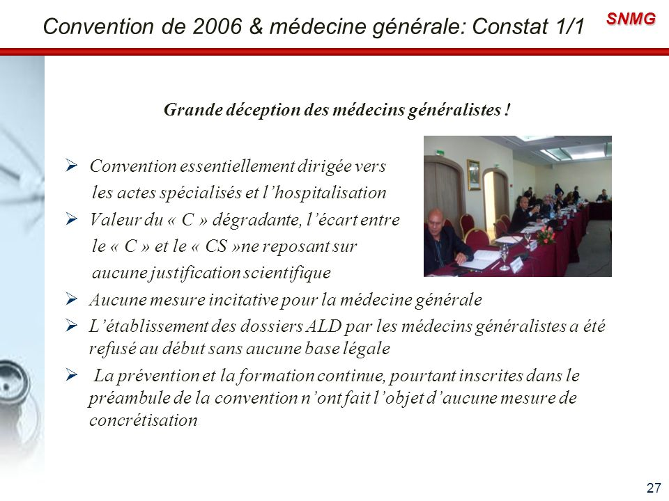 Convention de 2006 & médecine générale: Constat 1/1